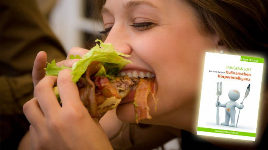 Hunger und Lust - Essen wenn man Hunger hat