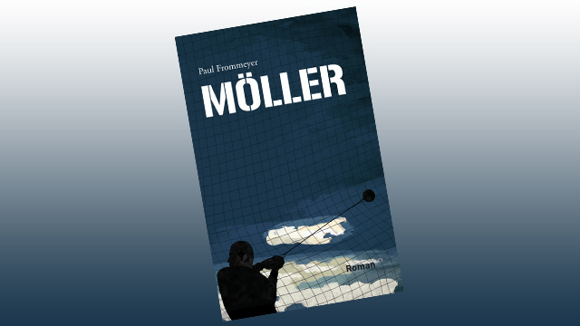 "Rezension: ""Möller"" von Paul Frommeyer"