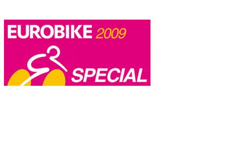 Special zur EUROBIKE 2009: wir sind für euch hautnah dabei